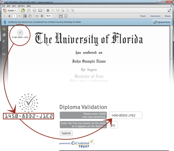 cediploma university of florida when the document is viewed through adobe reader or acrobat versions 9 0 or higher it will reveal